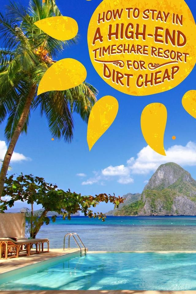 How To Stay In A High-End Timeshare Resort For Dirt Cheap
