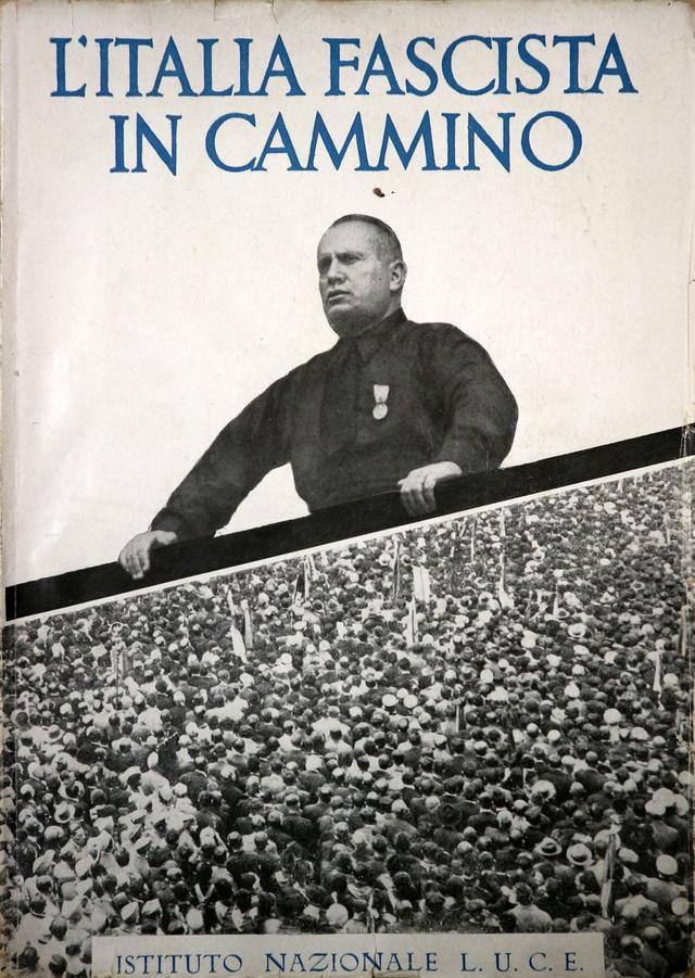 How Mussolini Won the Propaganda War: 1922-1943