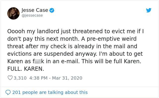 Tenant Goes Full Karen After Landlord Threatens To Evict Him If He Doesn't Pay Rent Next Month
